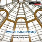 Tanya Ekanayaka: 12 Piano Prisms
