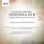 Sinfonia in B: Brahms/Swensen