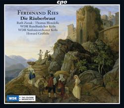Ries: Die Räuberbraut, Op. 156