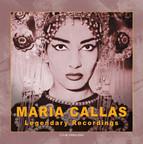 Maria Callas Legendary Recordings