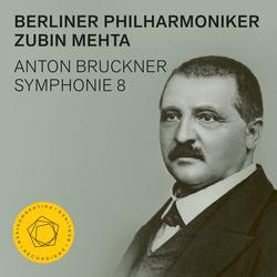 Anton Bruckner: Symphonie 8