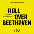 John Adams: Roll Over Beethoven