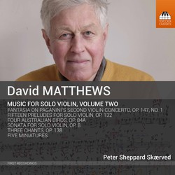 David Matthews: Music for Violin, Vol. 2