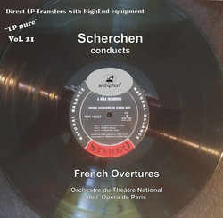 LP Pure, Vol. 21: Scherchen Conducts French Overtures