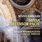 Ammann: Missa Defensor Pacis
