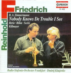 Trumpet Recital: Friedrich, Reinhold - Zimmermann, B.A. / Berio, L. / Rihm, W. / Scelsi, G. / Killmayer, W.