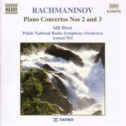 Rachmaninov: Piano Concertos Nos. 2 and 3