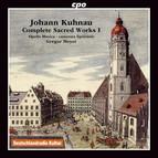 Kuhnau: Complete Sacred Works, Vol. 1
