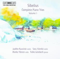 Sibelius - Complete Piano Trios, Vol.1