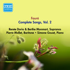 Faure, G.: Songs (Complete), Vol. 2 - Opp. 10, 18, 21, 27, 39, 43, 46, 51 (Doria, Monmart, Mollet) (1955)