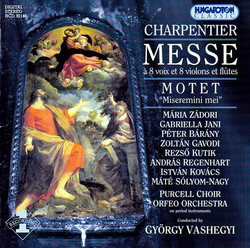 Charpentier: Messe A 8 Voix Et 8 Violons Et Flutes / Miseremini Mei