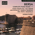 Bersa: Complete Piano Works, Vol. 1
