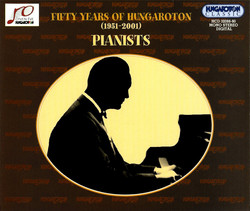 50 Years of Hungaroton (1951-2001): Pianists