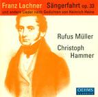 Lachner, F.P.: Sangerfahrt / Der Sanger Am Rhein / 6 Deutsche Gesange