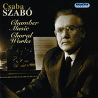 Szabo: Chamber Music and Choral Works