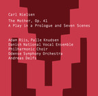 Nielsen: The Mother, Op. 41, FS 94