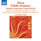 Mean Fiddle Summer: Modern American Violin Works