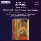 Ropartz: Psaume 136 / Le Miracle De Saint Nicholas