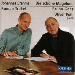 Brahms: 15 Romanzen Aus Die Schone Magelone