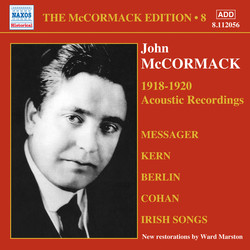 The McCormack Edition, Vol. 8: The Acoustic Recordings (1918-1920)