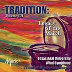 Tradition, Vol. 7: Legacy of the March