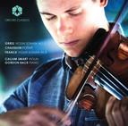 Grieg: Violin Sonata No. 2 - Chausson: Poème - Franck: Violin Sonata