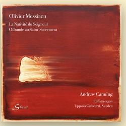 Messiaen: La Nativité du Seigneur & Offrande au Saint-Sacrement