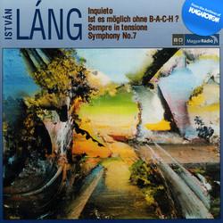Lang: Inquieto / Ist Es Moglich Ohne B-A-C-H? / Sempre in Tensione / Symphony No. 7