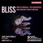 Bliss: The Enchantress, Meditations on a Theme by John Blow & Mary of Magdala
