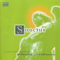 Sanctus: Classical Music for Reflection and Meditation