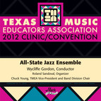 2012 Texas Music Educators Association (TMEA): All-State Jazz Ensemble