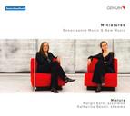Miniatures: Renaissance Music & New Music