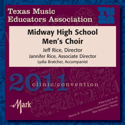 2011 Texas Music Educators Association (TMEA): Midway High School Men's Choir