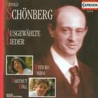 Schoenberg, A.: Lieder - Opp. 2, 3, 6, 14 / Brettl-Lieder / 4 Folksong Arrangements