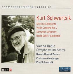 Schwertsik, K.: Sinfonia-Sinfonietta / Violin Concerto / Shrumpf-Symphonie / Goldlockchen (Vienna Radio Symphony)