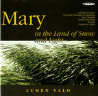Mary in the Land of Snow and Light