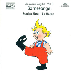 Danish Folksongs, Vol. 8 (Children's Songs)