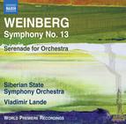Weinberg: Symphony No. 13 & Serenade
