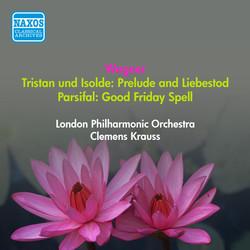Wagner, R.: Tristan Und Isolde: Prelude - Liebestod / Parsifal: Good Friday Spell (Krauss) (1950)