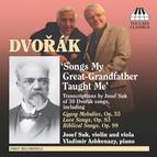 Dvorák, A.: Song Transcriptions for Violin/Viola and Piano