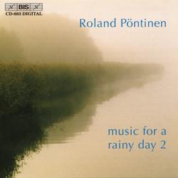 Roland Pöntinen plays Music for a Rainy Day, Vol.2