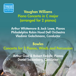Vaughan-Williams, R.: Concerto for 2 Pianos / Bowles, P.: Concerto for 2 Pianos, Winds and Percussion (Whittemore, Lowe, Gold, Fizdale) (1949, 1951)