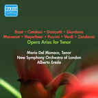 Opera Arias (Tenor): Del Monaco, Mario - Verdi, G. / Giordano, U. / Zandonai, R. / Massenet, J. / Bizet, G. / Catalani, A. / Donizetti, G. (1956)