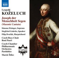 Kozeluch: Joseph der Menschheit Segen, Op. 11, P. XIX:3 & Other Works