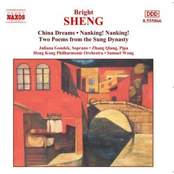 Sheng: China Dreams / Nanking Nanking