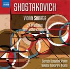Shostakovich: Violin Sonata in G Major & 24 Preludes, Op. 34 (Arr. D. Tsyganov and L. Auerbach for Violin & Piano)