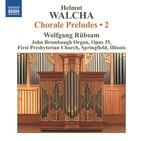 Walcha: Chorale Preludes, Vol. 2