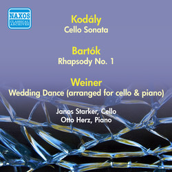 Bartok, B.: Rhapsody No. 1 / Weiner, L.: Lakodalmas / Kodaly, Z.: Cello Sonata (Starker) (1950)