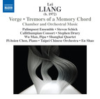 Lei Liang: Verge - Tremors of a Memory Chord