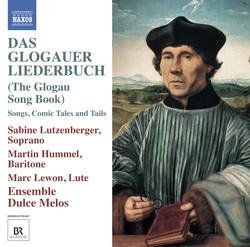 Das Glogauer Liederbuch (The Glogau Song Book)